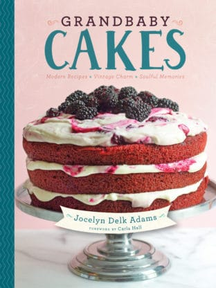 Grandbaby Cakes Cookbook | Grandbaby Cakes