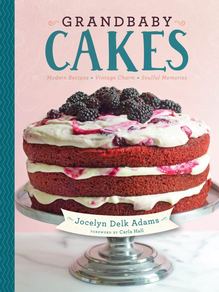 Grandbaby Cakes Cover 768x1024 - Red Velvet Cake with Blackberry Cream Cheese Frosting from Grandbaby Cakes Cookbook!