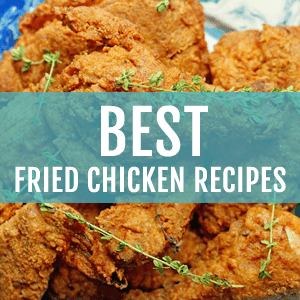 Best Fried Chicken Recipes on Grandbaby Cakes