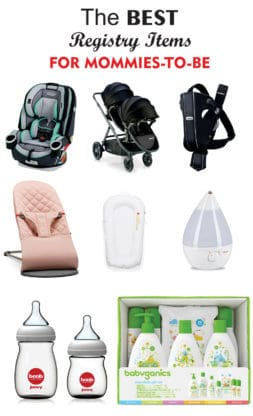 Best Baby Registry Items - The top items you should add to your baby registry today!